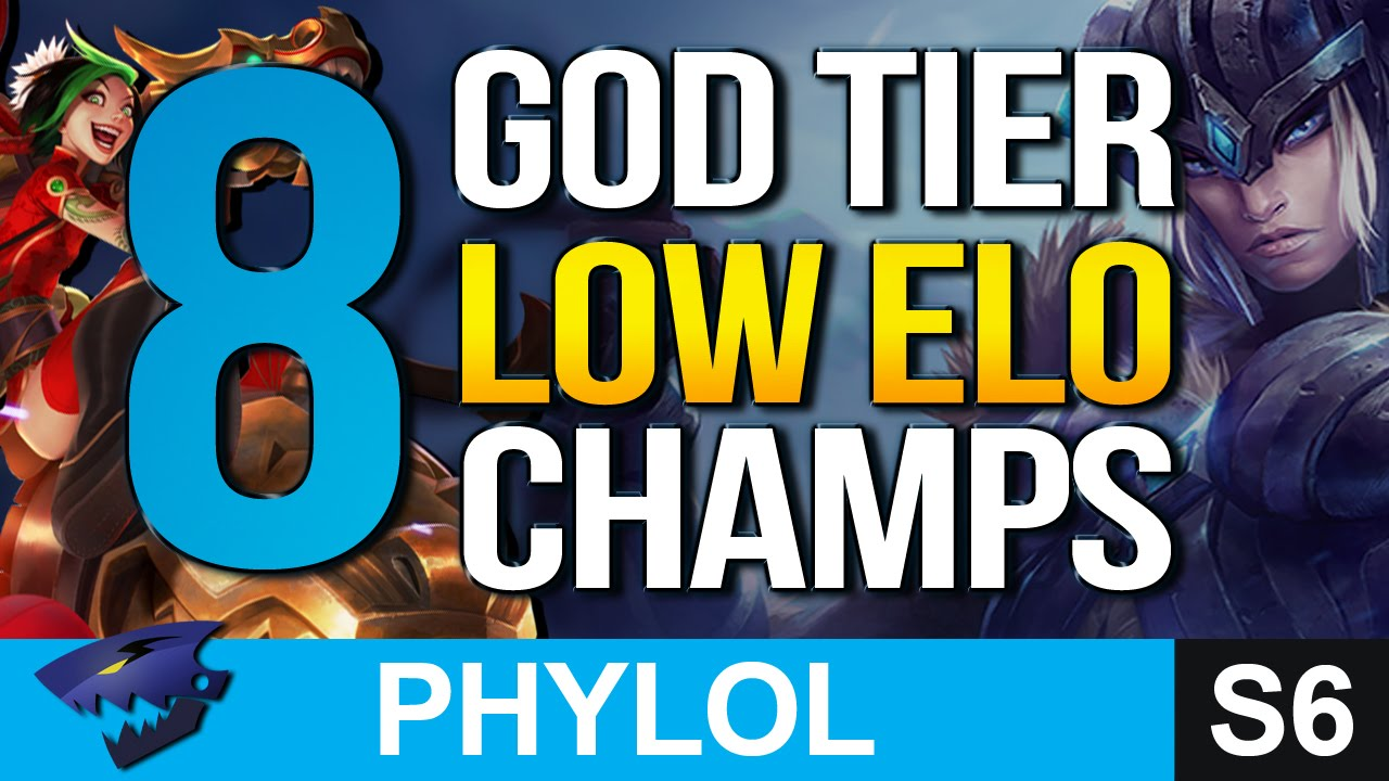 8 god tier low elo champs