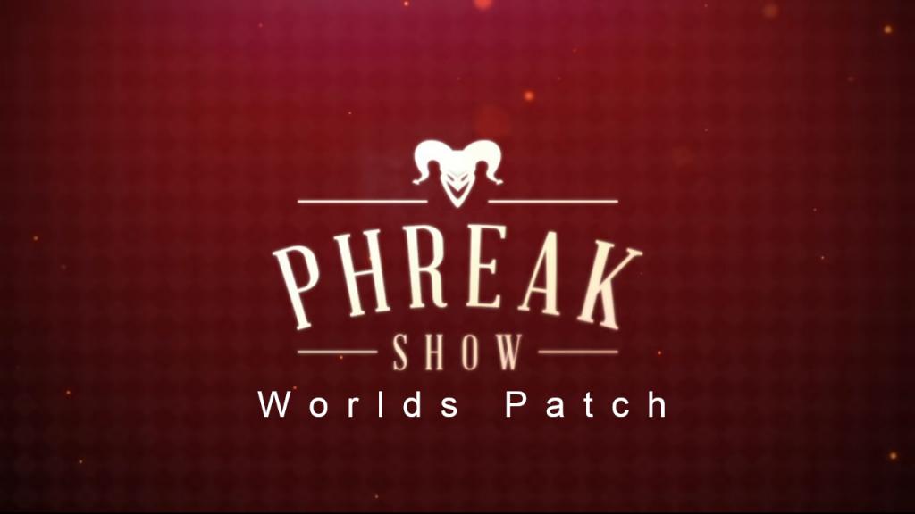 Phreak Show - Worlds Patch