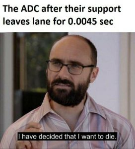 League of Legends Memes – Where's my Support